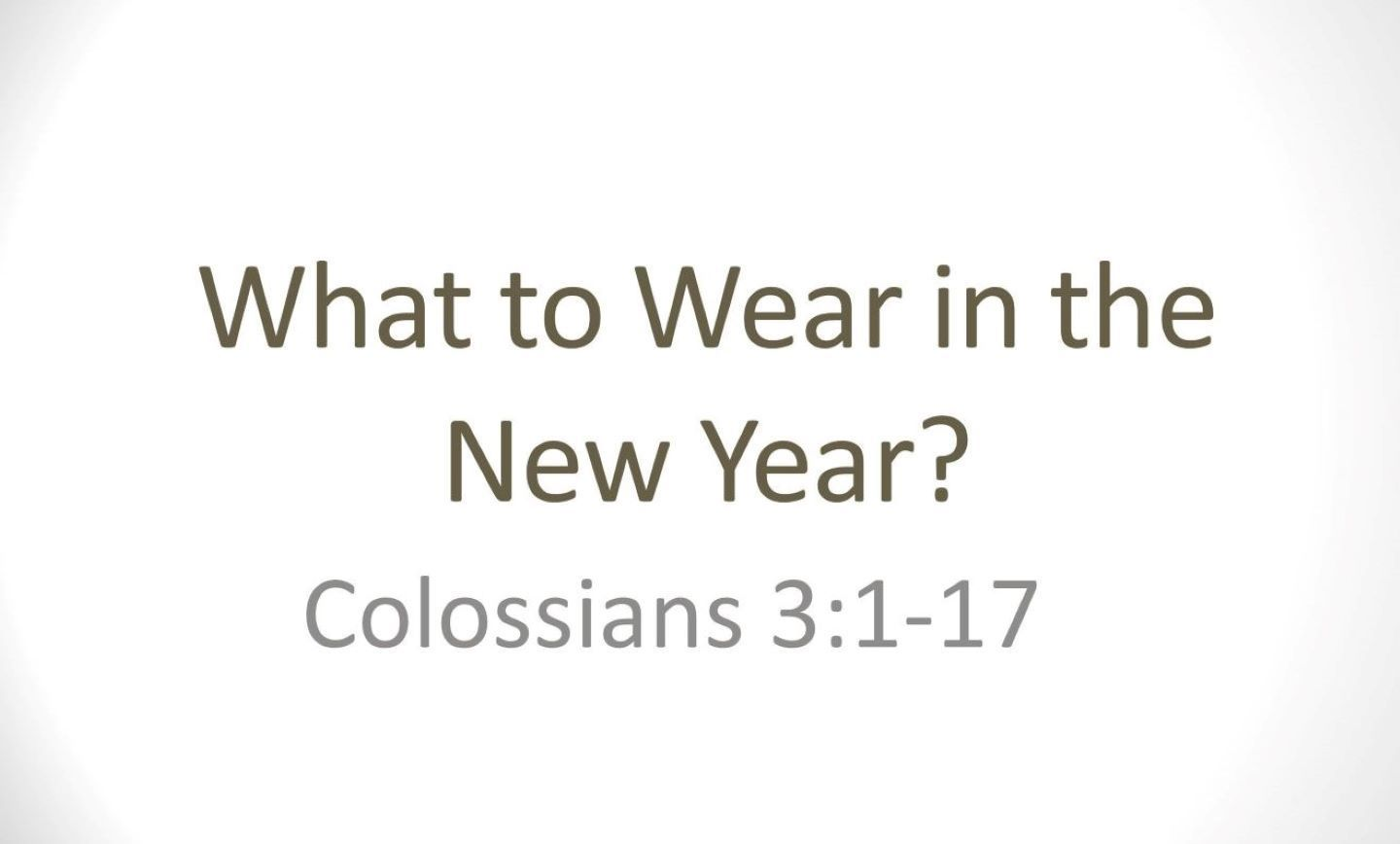 What to Wear in the New Year?