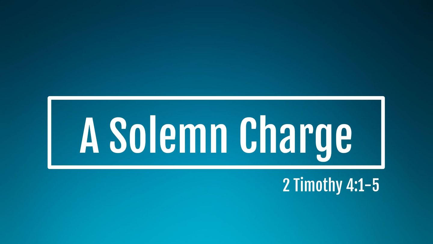A Solemn Charge