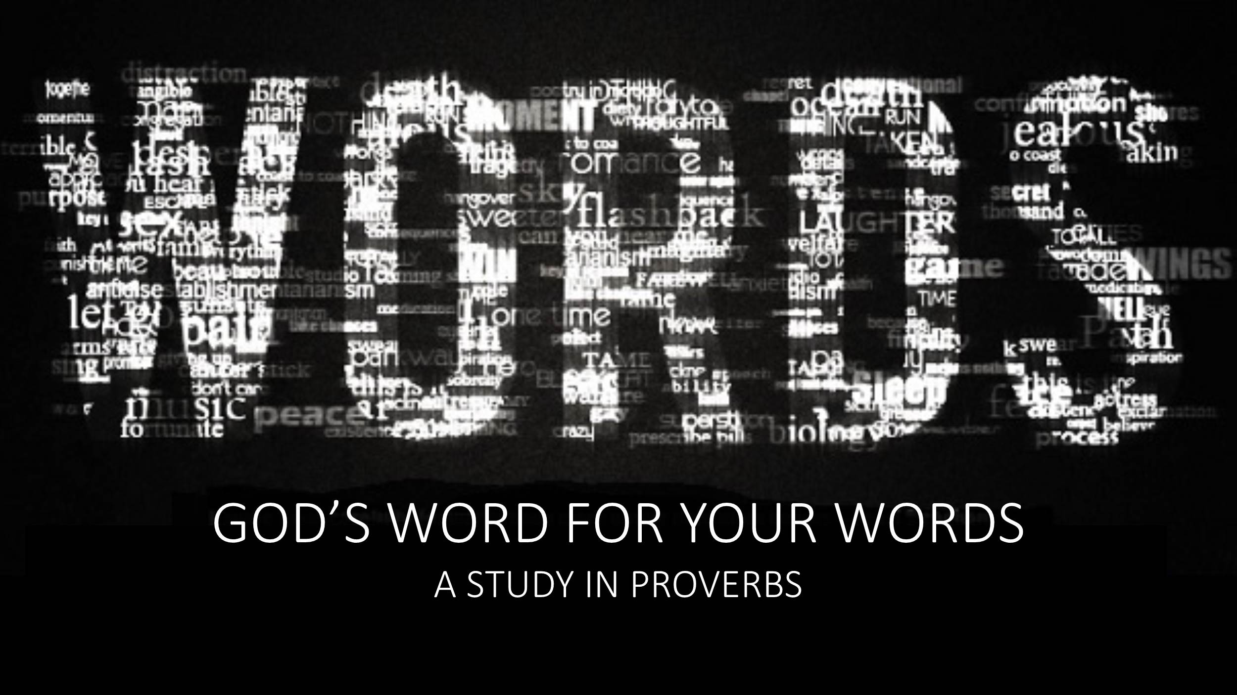 WORDS:  God's Word for Your Words (10/29/17)