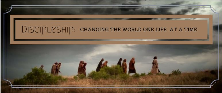Discipleship:  Changing the World One Life at a Time (11/26/17)