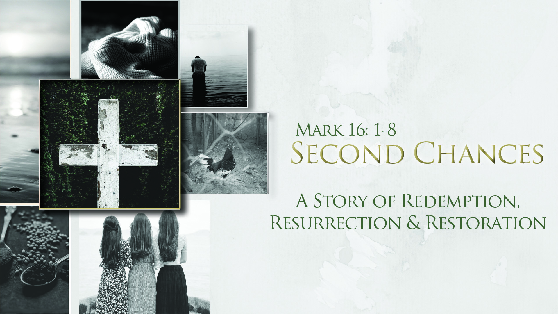 Second Chances – A Story of Redemption, Resurrection & Restoration (4/1/18)