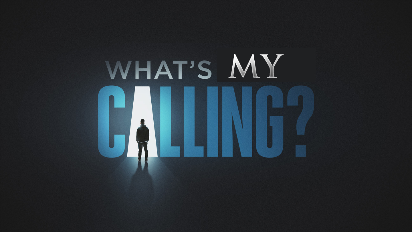 As a Jesus Follower, What is my Calling?
