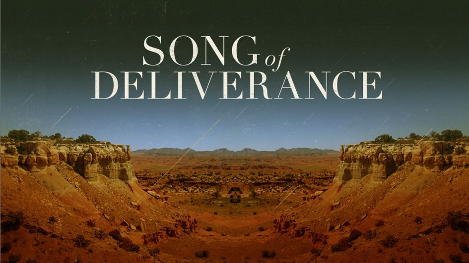 Song of Deliverance