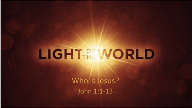 Light of the World: Who is Jesus?