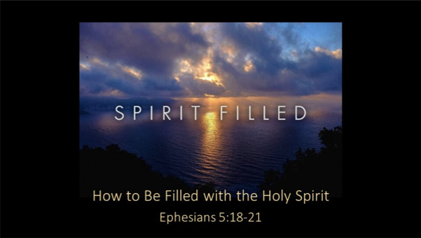 Spirit Filled: How to be Filled with the Holy Spirit