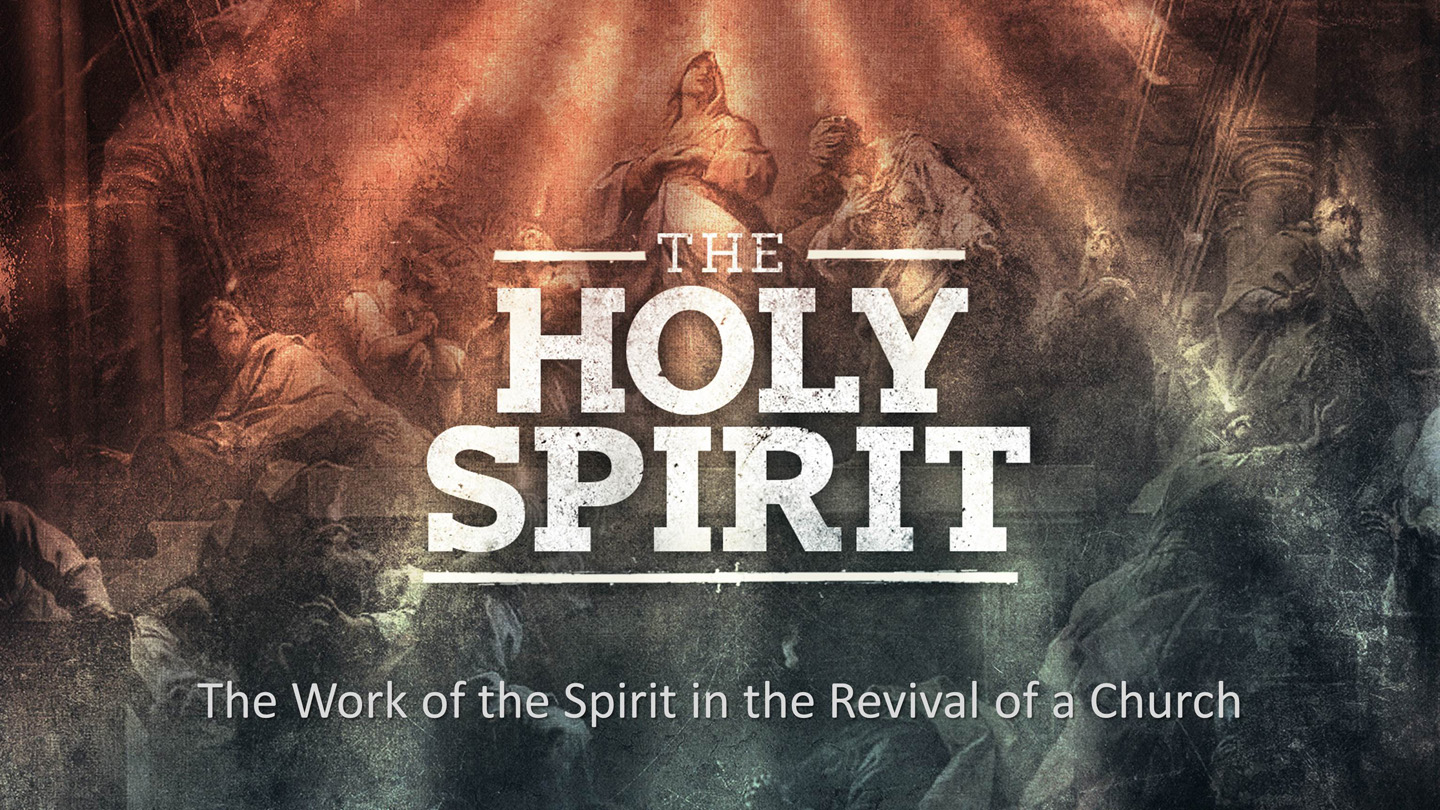 The Work of the Spirit in the Revival of a Church