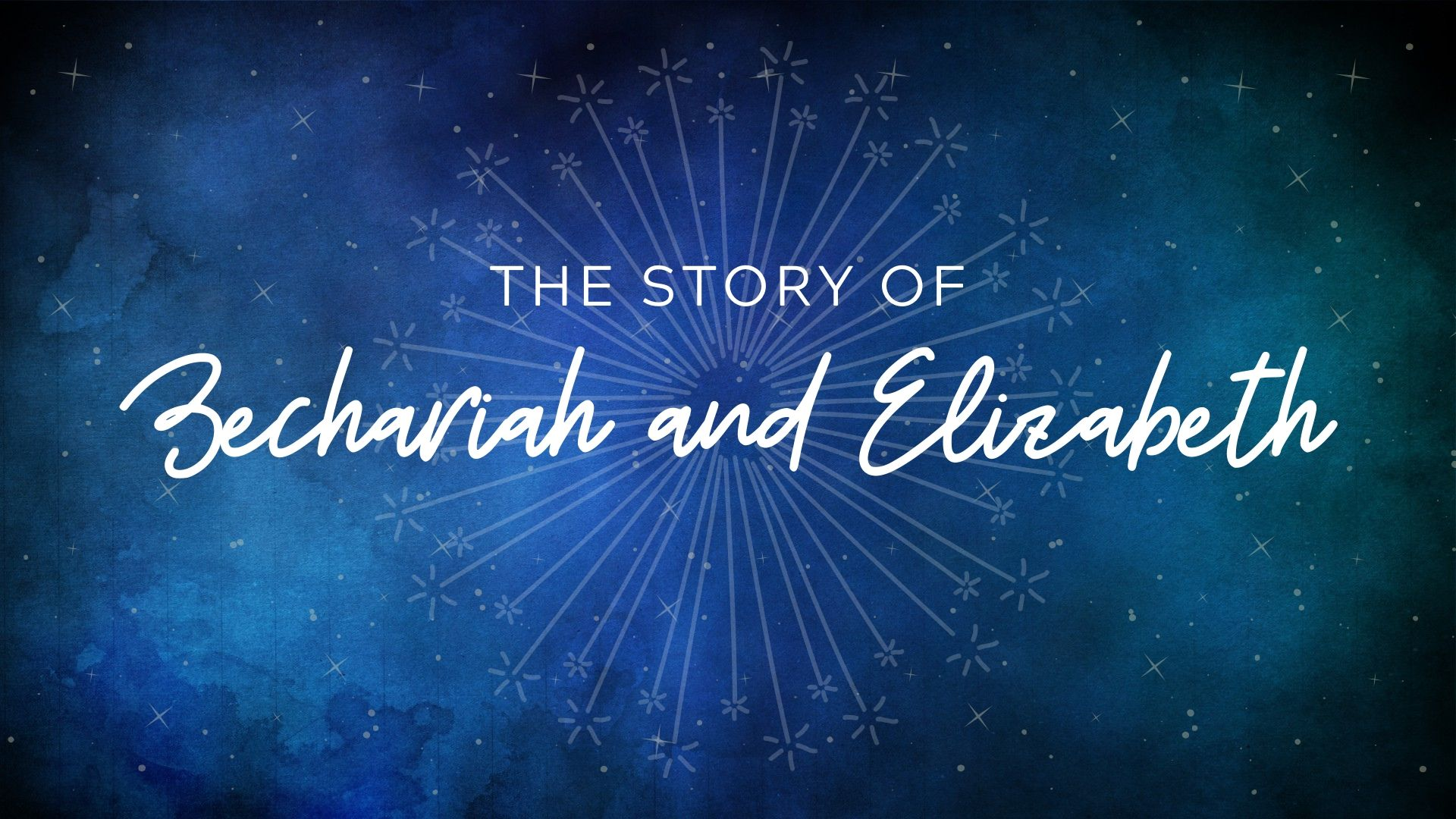 The Story of Zechariah and Elizabeth