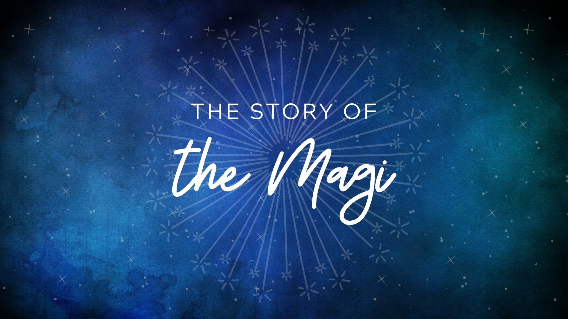 The Story of the Magi