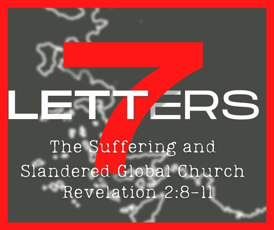 The Suffering and Slandered Global Church